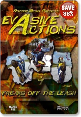 Evasive Actions - Freaks Off The Leash DVD